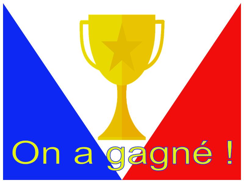 On a Gagné !